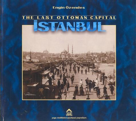 08 The Last Ottoman Capital Istanbul