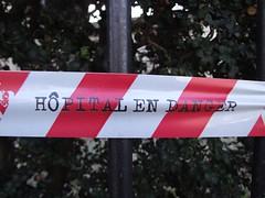 Hospital in Danger! (cheesemonster) Tags: paris france danger frankreich ledefrance tape frankrijk francia rp policetape   dangerdanger  rgionparisienne parisregion hopitalendanger
