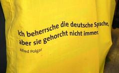 ich beherrsche die deutsche Sprache a (AnnAbulf) Tags: motto borsa paola deutsch udine spruch tedesco deutschesprache aforisma polgar alfredpolgar stoftte aforismus