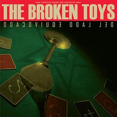 """the Broken Toys - """"Del lado equivocado"""" SRCD023"""