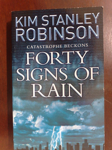 Kim Stanley Robinson - Forty Signs of Rain