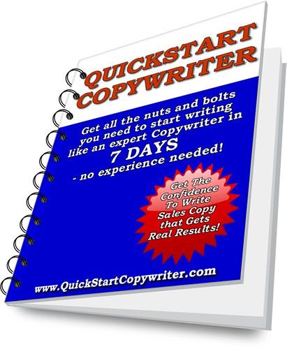 QuickStart Copywriting Guide: How to become an expert copywriter in 7 days!