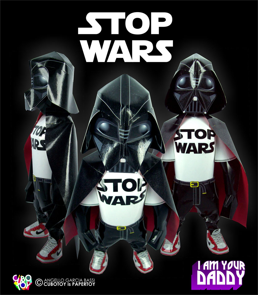 DARTH PAPER / Stop Wars