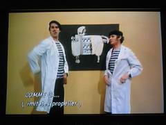 Monty Python (imitates a propeller)