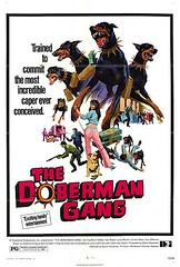 The Doberman Gang (terr-bo) Tags: dog doberman bmovie theseventies actionmovie