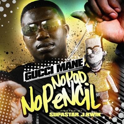 GucciMane-NoPadNoPencil