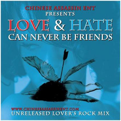 Chinese Assassin Love And Hate Can Never Be Friends reggae dancehall mixtape