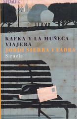 Jordi Sierra i Fabra, Kafka y la muñeca viajera