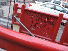 """all you need is LOVE"" (wonky1971) Tags: lyrics centercity tag philly graff patco twee gayborhood spontaneousart winter2008"