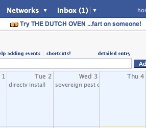 Fart jokes, now appearing atop my Facebook 30Boxes calendar.