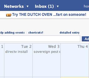 Fart jokes, now appearing atop my Facebook 30Boxes calendar.