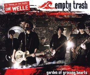 Empty Trash - Garden Of The Growing Hearts