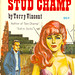 Stud Champ (Playtime 794-S) 1966 AUTHOR: Terry Vincent ARTIST: (unknown)