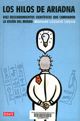 Manuel Lozano Leyva, Los hilos de Ariadna