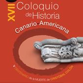 XVII Coloquio de Historia de Canarias y América