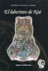 Esteban Guiérrez, El Laberinto de Noé