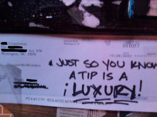 Just so you know a tip is a luxury!