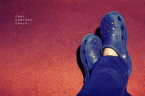 Day 151/365: Cool. Comfort. Crocs.