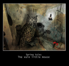 Spring tales, chapter 9 ( alfanhuí) Tags: stilllife mouse lazo cook cocina mice owl ribbon vain cuina irreal floc presumida ysplix photoshopcreativo springtales