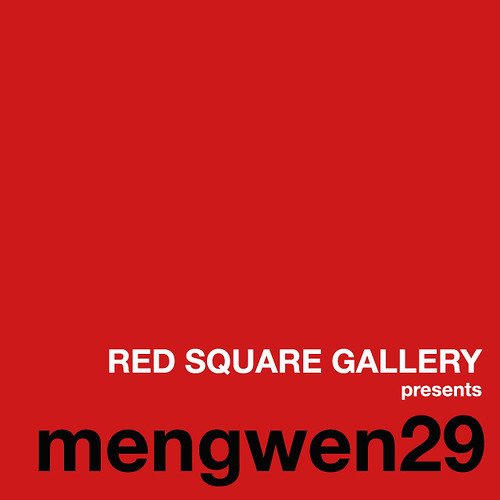 RED SQUARE GALLERY presents mengwen29