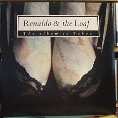 Renaldo & the Loaf - The Elbow is Taboo (dereck von) Tags: records vinyl albums
