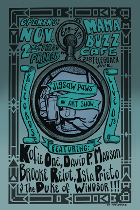 Jigsaw Paws an Art Show at Mama Buzz Cafe featuring new work by Kofie One David P. Madson Brooke Reidt Isla Prieto The Duke Of Windsor