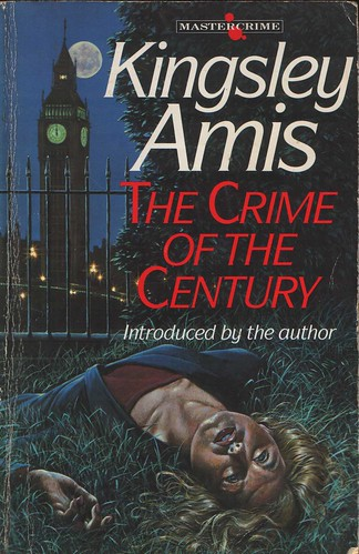 Kingsley Amis the crime of the century