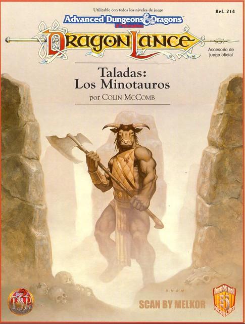 Taladas: Los Minotauros