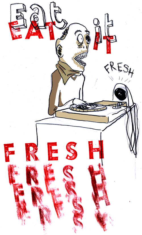 EAT IT FRESH