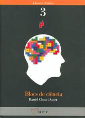 Daniel Closa, Blocs de ciència