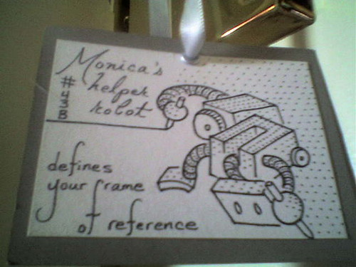 Monica's helper robot #43B defines your frame of reference