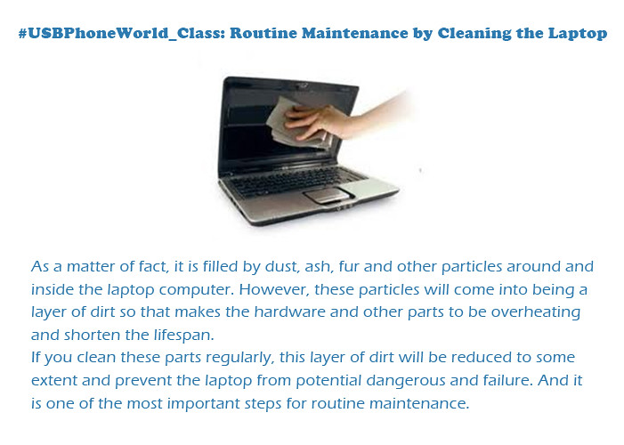 #USBPhoneWorld Class: Routine Maintenance by Cleaning the Laptop