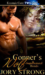 May 13th 2011 by Ellora's Cave          Conner's Wolf (Supernatural Bonds #6) by Jory Strong