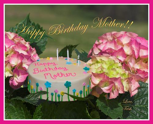 happy birthday mother. Happy Birthday, Mother!