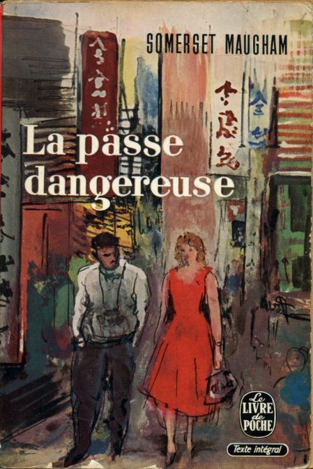 La passe dangereuse, by William SOMERSET MAUGHAM - CONSUS - FRANCE