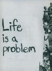 life is a problem
