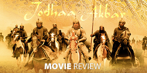 Jodhaa Akbar Movie Review at Gyanguru