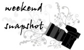 Weekend Snapshot