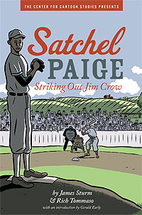Jim Sturm and Rich Tommaso, Satchel Paige: Striking Out Jim Crow