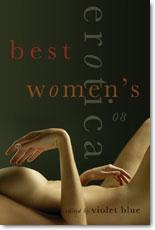 Violet Blue's Best Women's Erotica 2008