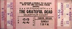 Grateful Dead ticket - 1/22/78 McArthur Court, University of Oregon, Eugene
