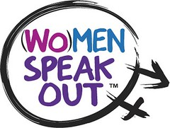 (Wo)Men Speak Out™