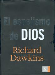 Richard Dawkins, El espejismo de Dios
