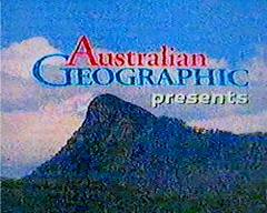 Australian Geographic presents...