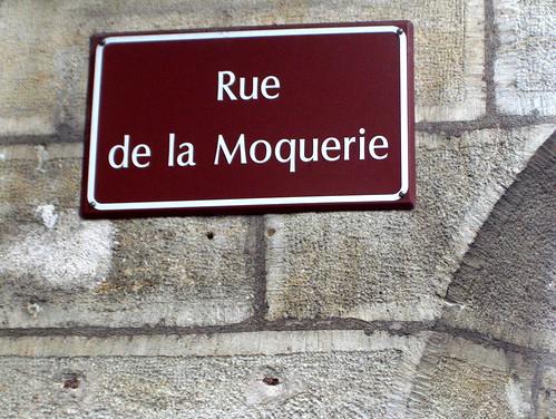 Rue de la Moquerie