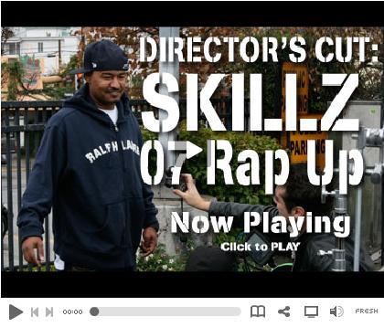SKILLZ 07 RAP UP directors cut