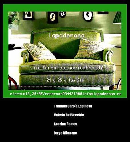 in formales 24 y 25 de noviembre 2007 en La Poderosa con Trinidad García Espinosa, Valeria Del Vecchio, Acerina Ramos y Jorge Albuerne