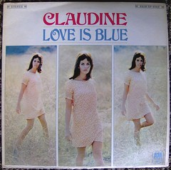 Claudine Longet / Love Is Blue (bradleyloos) Tags: girls music am album vinyl cheesecake retro albums fotos babes lp wax albumart vinyls recordalbums albumcovers rekkids vintagevinyl vinylrecord musiccollection vinylrecords albumcoverart vinyljunkie recordalbum hotwomen claudinelonget vintagerecords recordroom recordlabels loveisblue myrecordcollection recordcollections vintagemusic lprecords collectingvinylrecords lpcoverart bradleyloos bradloos oldrecordalbums collectingrecords ilionny albumcoverscans vinylcollecting therecordroom greatalbumcovers collectingvinyl recordalbumart recordalbumcollectors cheesecakealbumcovers analoguemusic 333playsmusic collectingvinyllps collectionsetc albumreleasedate coverartgallery lpcoverdesign recordalbumsleeves vinylcollector vinylcollections musicvinylscovers musicalbumartwork vinyldiscscovers raremusicvinylalbums vinylcollectinghobby galleryofrecordalbumcoverart