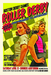 April 12, 2008: Season Two Playoffs (Boston Derby Dames) Tags: boston poster rollerderby nutcrackers bdd bostonderbydames charmcityrollergirls ccrg swinedells wickedpissahs cosmonaughties nightterrors