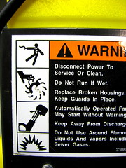 Shock Slice Shoot Shatter (The Joy Of The Mundane) Tags: sign danger warning fan shoot blow safety slice caution shock safe liquids warnings warninglabel shatter vapors flammable blower achtung donot 2308 maystartwithoutwarning industrialblower